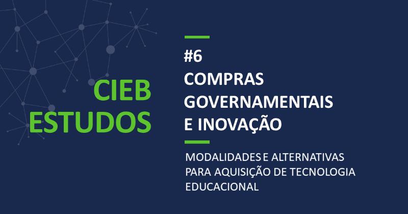 """CIEB Estudos 6: """"Compras governamentais e inovação"""""""