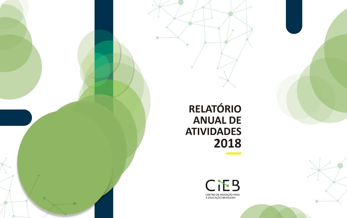 Relatório anual destaca conquistas do CIEB em 2018