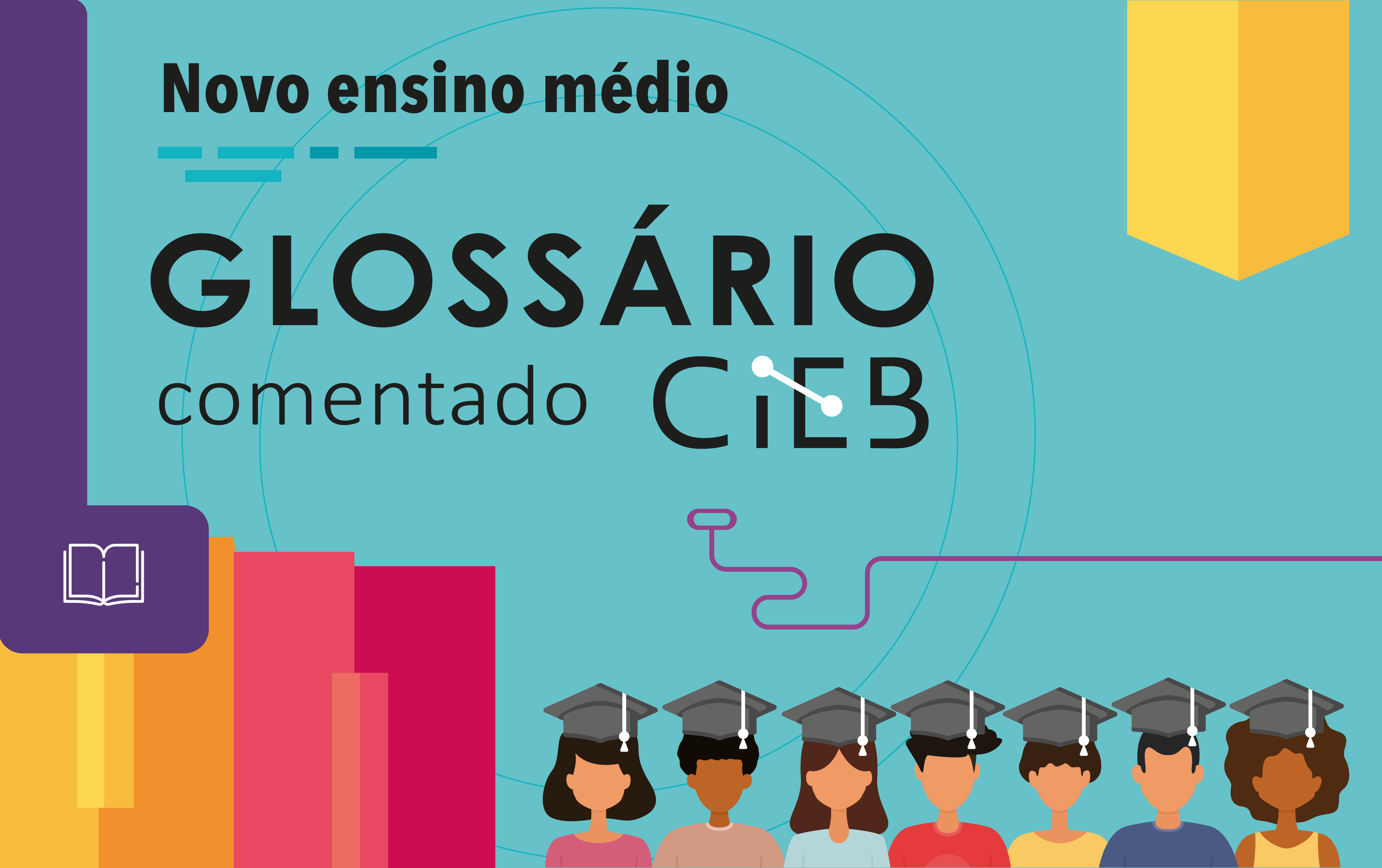 Glossário explica termos relacionados ao novo ensino médio e à formação técnica e profissional