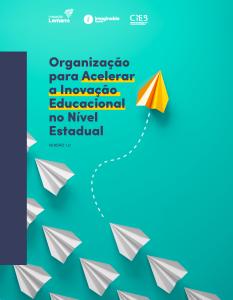 Publicação traz recomendações sobre como as secretarias de educação podem responder à pandemia e reinventar as experiências de aprendizagem
