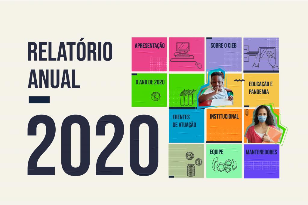 Relatório Anual CIEB 2020 é lançado com novo formato e destaca as demonstrações financeiras e realizações do último ano